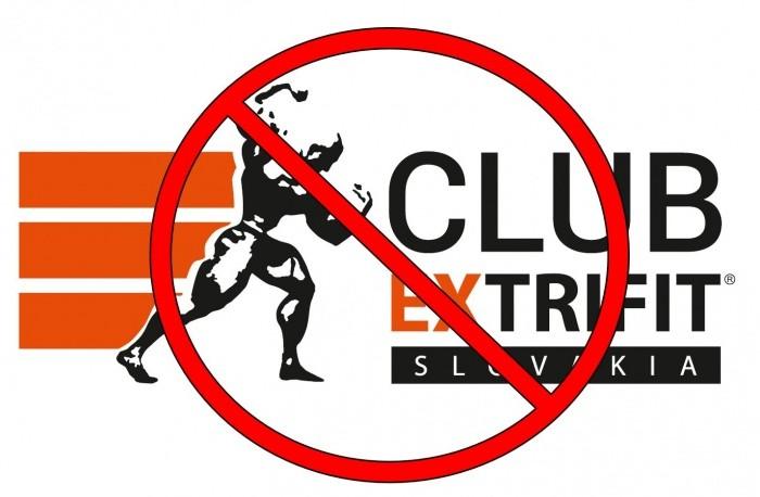 Zrušnie zrazu Extrifitslovakia clubu